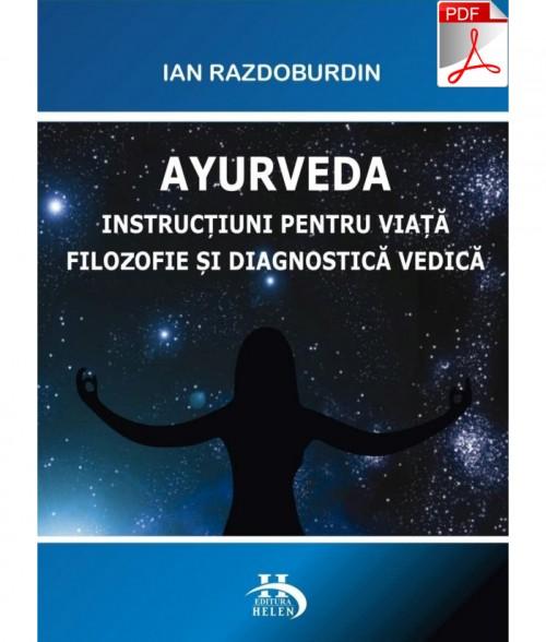 Instrucțiuni pentru viată filozofie și diagnostică vedică  PDF